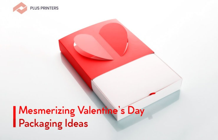 7 Mesmerizing Valentine's Day Packaging Ideas