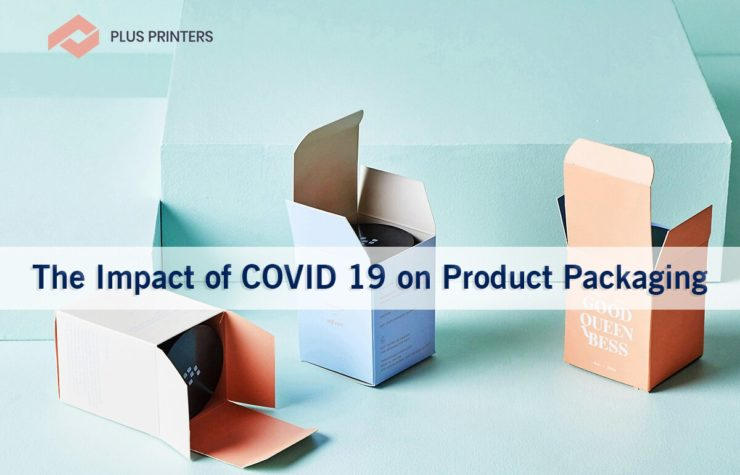 The Impact of COVID 19 on Product Packaging