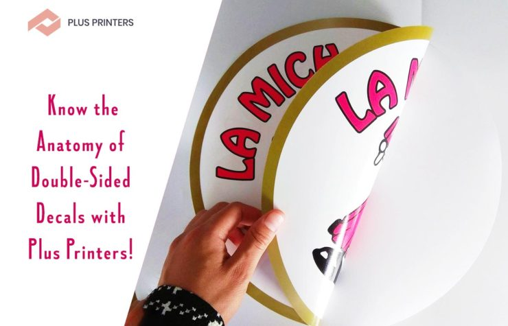 Know the Anatomy of Double-Sided Decals with Plus Printers!