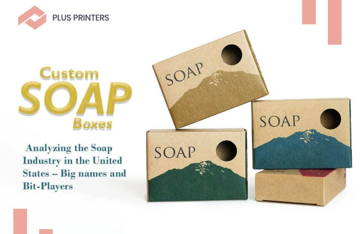 Analyzing the Soap Industry in the United States – Big names and Bit-Players