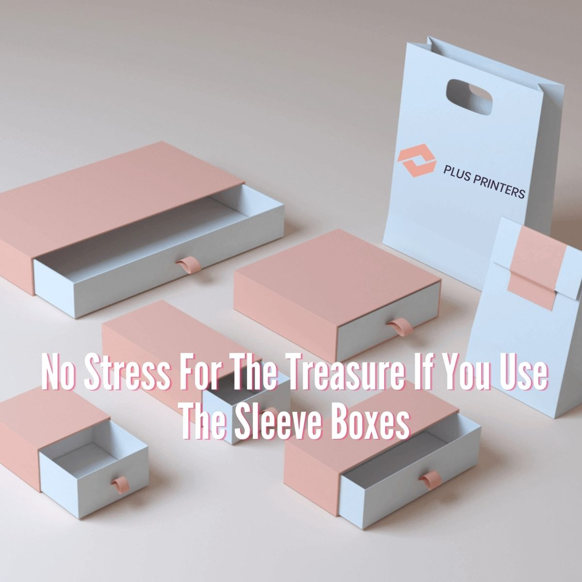 The Sleeve Boxes
