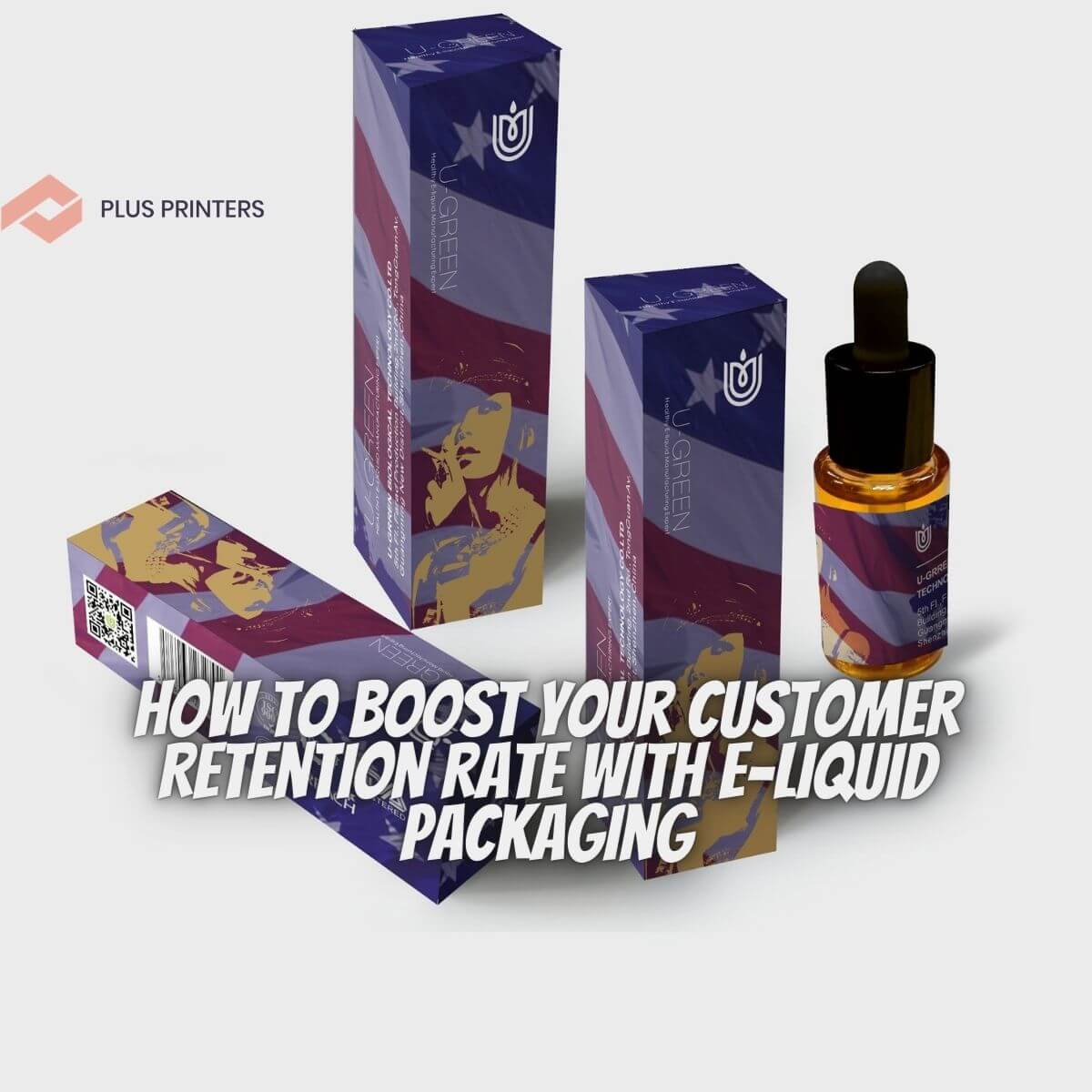 Boost Your E-Liquid Packaging