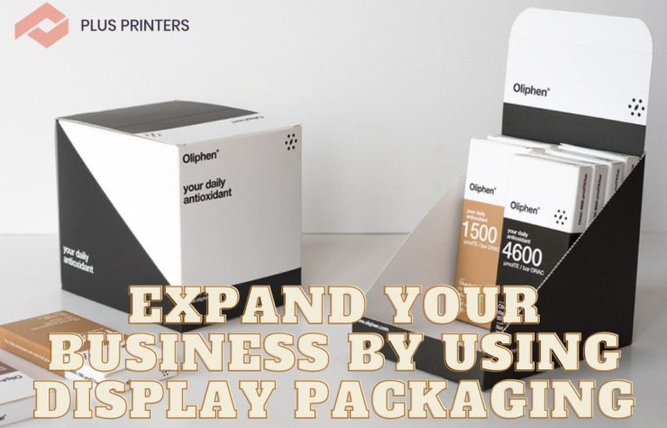 Expand Your Business by Using Display Packaging