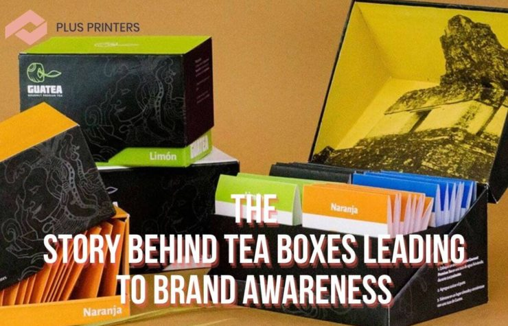 The Story Behind Tea Boxes leading to Brand Awareness