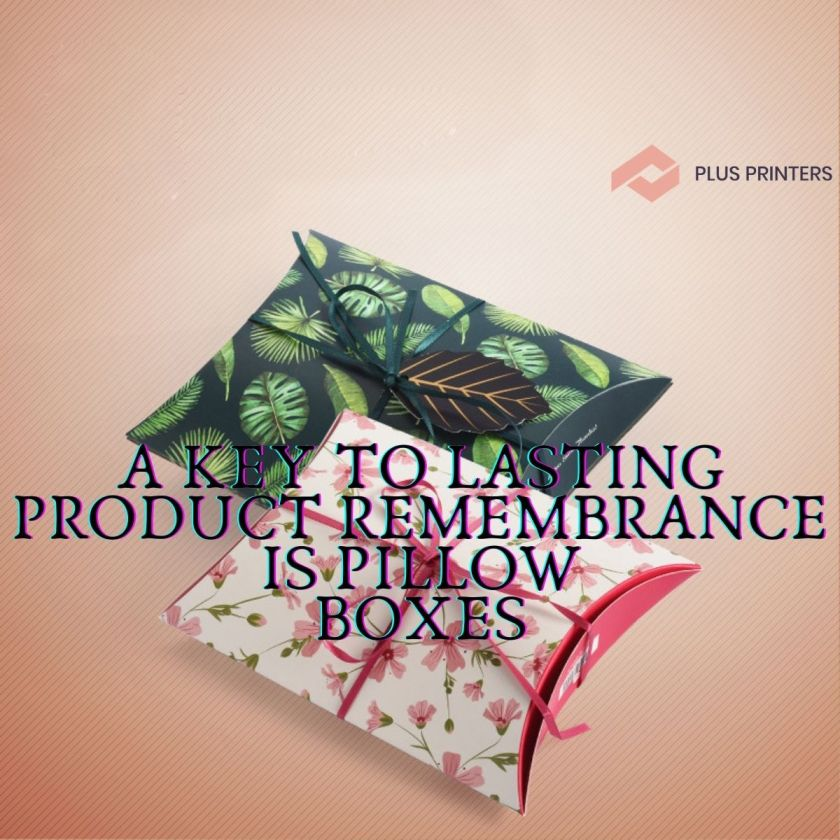 Pillow Boxes Is Product Remembrance