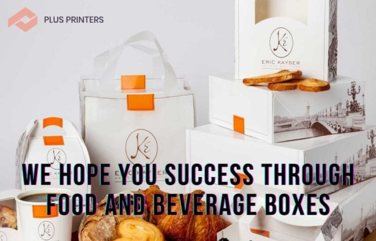 We Hope You Success Through Food And Beverage Boxes