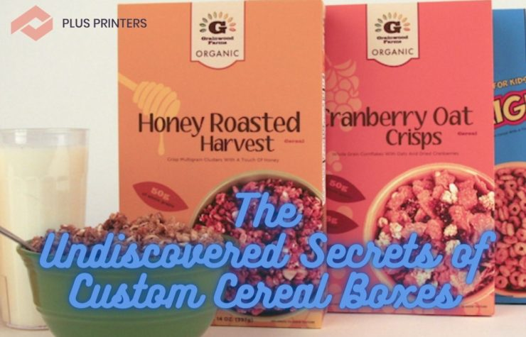 The Undiscovered Secrets of Custom Cereal Boxes