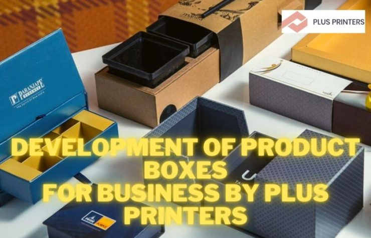 Development Of Product Boxes For Business by Plus Printers
