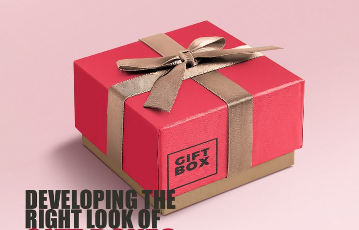Developing The Right Look of Gift Boxes