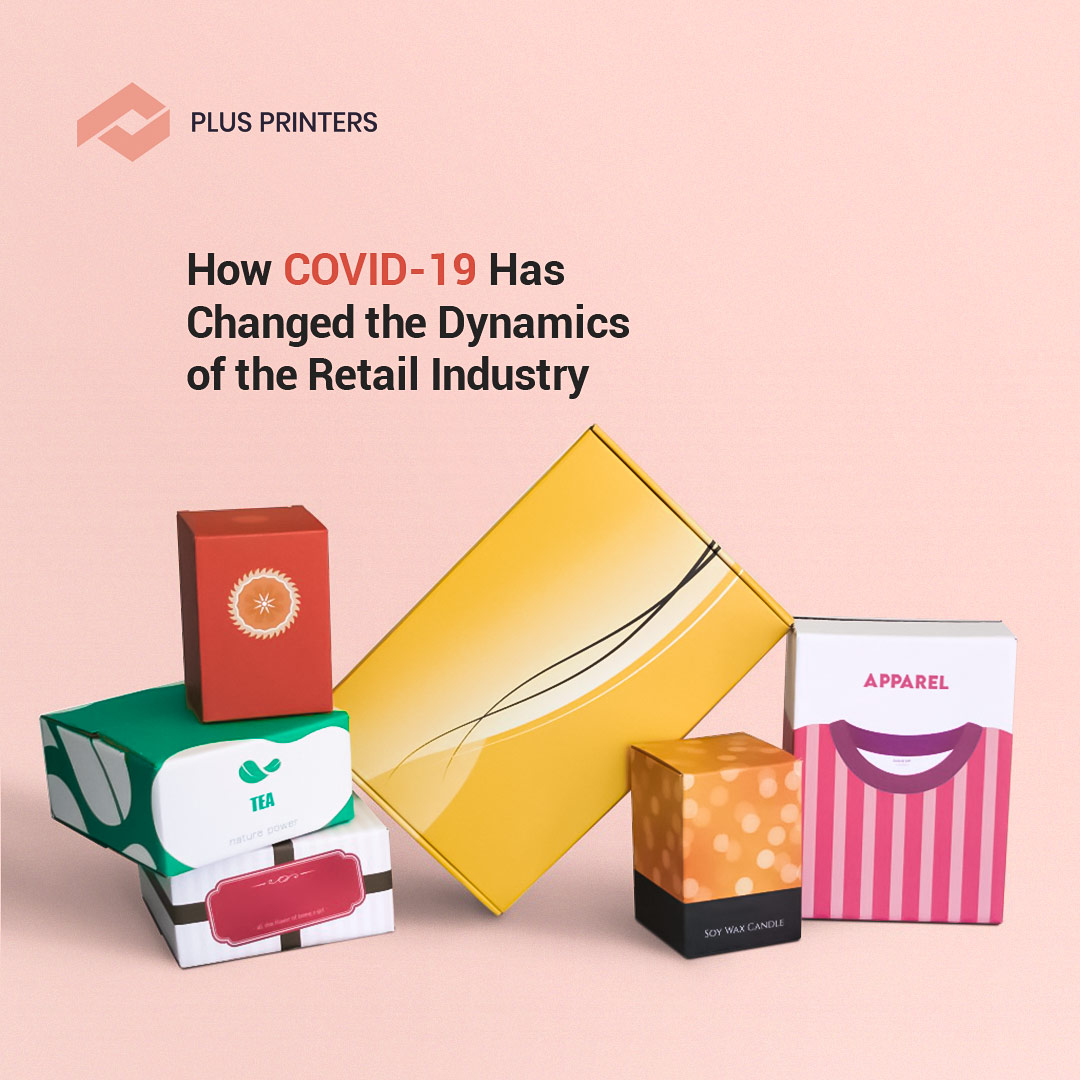 How COVID-19 Changed Retail Packaging Industry by USA Packaging Company Plusprinters